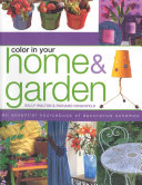 Color in Your Home and Garden