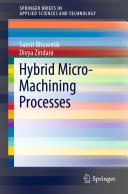 Hybrid Micro Machining Processes