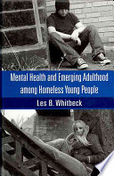 Mental Health and Emerging Adulthood Among Homeless Young People