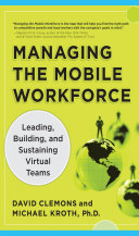 Managing the Mobile Workforce: Leading, Building, and Sustaining Virtual Teams Pdf/ePub eBook
