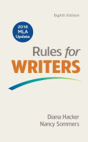 Rules for Writers with Writing about Literature  Tabbed Version  with 2016 MLA Update