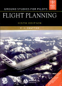 GROUND STUDIES FOR PILOTS FLIGHT PLANNING, 6TH ED