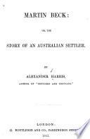 Martin Beck, Or, The Story of an Australian Settler