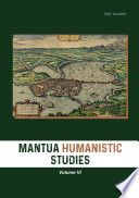 Mantua Humanistic Studies  Volume VI