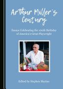 Arthur Miller's Century