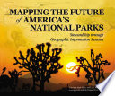 Mapping the Future of America's National Parks