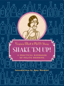 Shake 'Em Up!: A Practical Handbook of Polite Drinking Pdf/ePub eBook