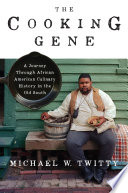 The Cooking Gene Michael W. Twitty Cover