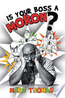 Is Your Boss a Moron? Book Online