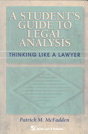 A Student S Guide To Legal Analysis