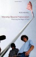 Worship Beyond Nationalism