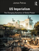 US imperialism: the changing dynamics of global power