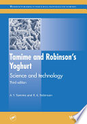 """Tamime and Robinson's Yoghurt: Science and Technology"" by A. Y. Tamime, R K Robinson"