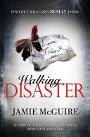 Walking Disaster ebook