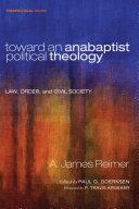 Toward an Anabaptist Political Theology Pdf/ePub eBook