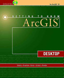 Getting to Know ArcGIS Desktop Book
