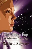 The Broken One