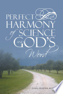 Perfect Harmony Of Science And God S Word
