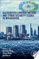 Distributed Control Methods and Cyber Security Issues in Microgrids Book