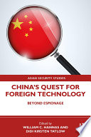 China S Quest For Foreign Technology