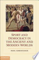 Sport and Democracy in the Ancient and Modern Worlds Book