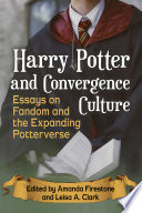 Harry Potter and Convergence Culture