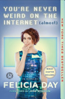 You're Never Weird on the Internet (Almost) Pdf/ePub eBook