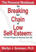 The Personal Workbook for Breaking the Chain of Low Self Esteem