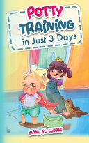 Potty Training in Just 3 Days Book PDF