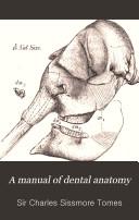 A Manual of Dental Anatomy