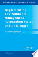 Implementing Environmental Management Accounting  Status and Challenges