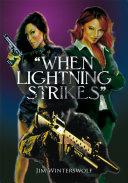 ''When Lightning Strikes''