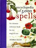 Encyclopedia Of 5 000 Spells