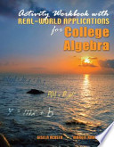 Activity Workbook With Real-world Applications for College Algebra