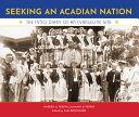 Seeking an Acadian Nation