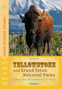 Compass American Guides: Yellowstone and Grand Teton National Parks, 2nd Edition