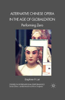 Pdf Alternative Chinese Opera in the Age of Globalization Telecharger