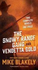 The Snowy Range Gang and Vendetta Gold Pdf/ePub eBook