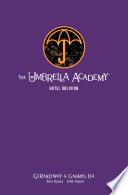 The Umbrella Academy Library Edition Volume 3  Hotel Oblivion