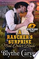 A Rancher   s Surprise Mail Order Bride