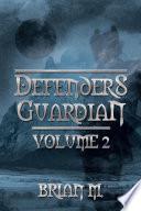 DEFENDERS GUARDIAN VOLUME 2