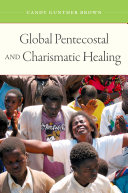 Global Pentecostal and Charismatic Healing