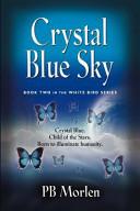 Crystal Blue Sky