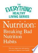 Nutrition Breaking Bad Nutrition Habits