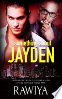 Something About Jayden