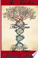 The Timeline  The Tree  The True Human History
