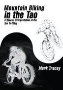 Mountain Biking in the Tao [Pdf/ePub] eBook