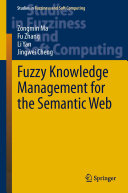 Fuzzy Knowledge Management for the Semantic Web