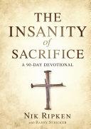 The Insanity of Sacrifice [Pdf/ePub] eBook