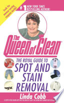 """The Royal Guide To Spot And Stain Removal"" by Linda Cobb"